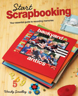 Start Scrapbooking by Wendy Smedley