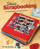Start Scrapbooking by Wendy Smedley